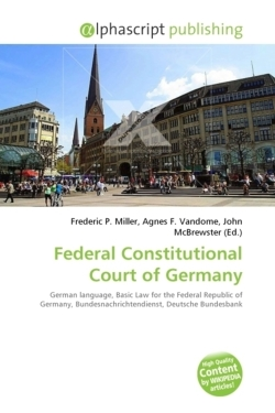 Federal Constitutional Court of Germany: German language, Basic Law for the Federal Republic of Germany, Bundesnachrichtendienst, Deutsche Bundesbank