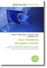 Four Freedoms (European Union) - Miller, Frederic P. / Vandome, Agnes F. / McBrewster, John
