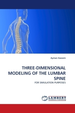 THREE-DIMENSIONAL MODELING OF THE LUMBAR SPINE - Kassem, Ayman