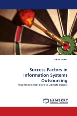 Success Factors in Information Systems Outsourcing - VURAL, ILKAY
