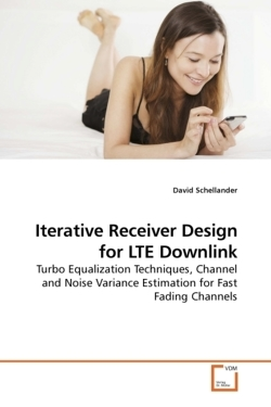 Iterative Receiver Design for LTE Downlink