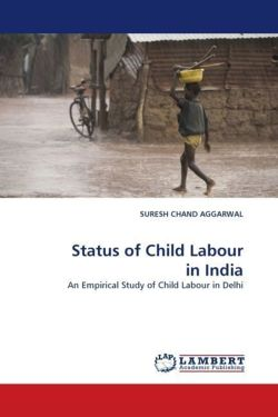 Status of Child Labour in India - CHAND AGGARWAL, SURESH