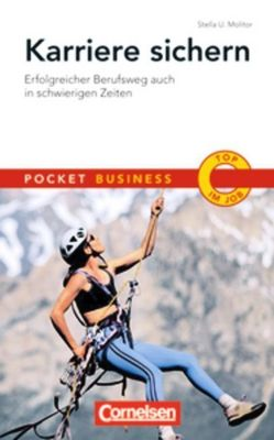 Pocket Business Karriere sichern - Molitor, Stella U.