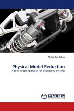 Physical Model Reduction - Orbak, Ali Yurdun