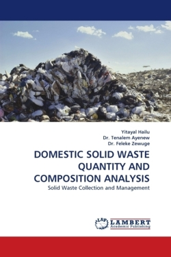 DOMESTIC SOLID WASTE QUANTITY AND COMPOSITION ANALYSIS