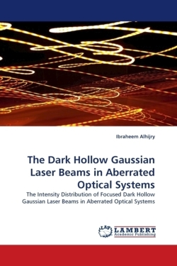 The Dark Hollow Gaussian Laser Beams in Aberrated Optical Systems