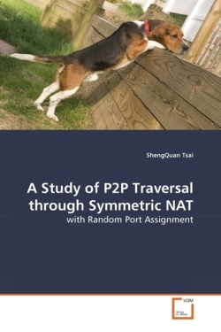 A Study of P2P Traversal through Symmetric NAT - Tsai, ShengQuan
