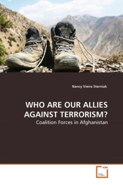 WHO ARE OUR ALLIES AGAINST TERRORISM? - Sterniak, Nancy Vieira