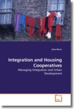 Integration and Housing Cooperatives - Muric, Dina