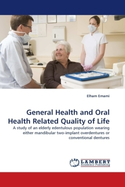 General Health and Oral Health Related Quality of Life - Emami, Elham