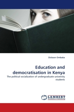 Education and democratisation in Kenya - Ombaka, Dickson