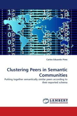 Clustering Peers in Semantic Communities - Pires, Carlos Eduardo