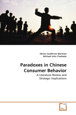 Paradoxes in Chinese Consumer Behavior: A Literature Review and Strategic Implications