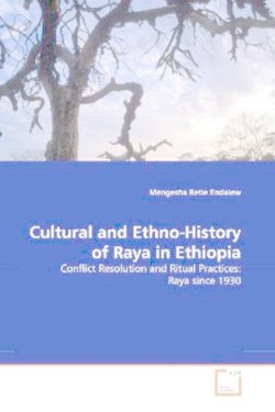 Cultural and Ethno-History of Raya in Ethiopia