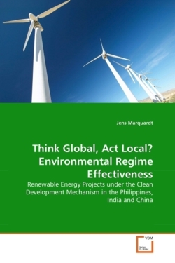 Think Global, Act Local? Environmental Regime Effectiveness - Marquardt, Jens