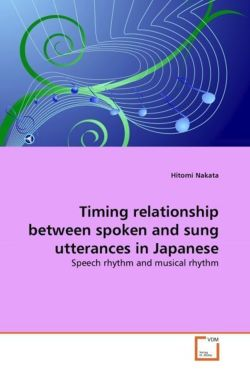 Timing relationship between spoken and sung utterances in Japanese: Speech rhythm and musical rhythm