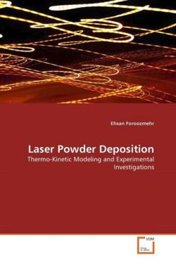 Laser Powder Deposition