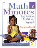 Math in Minutes: Easy Activities for Children Ages 4-8 - MacDonald, Sharon