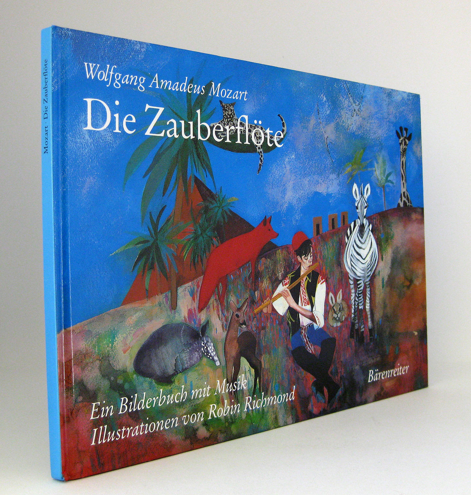 Die Zauberflöte : Die Oper als Bilderbuch mit Musik. Geschichte nach Emanuel Schikaneder von Amanda Holden - Mozart, Wolfgang Amadeus [Musik] Holden, Amanda [Text] Richmond, Robin [Illustrationen]