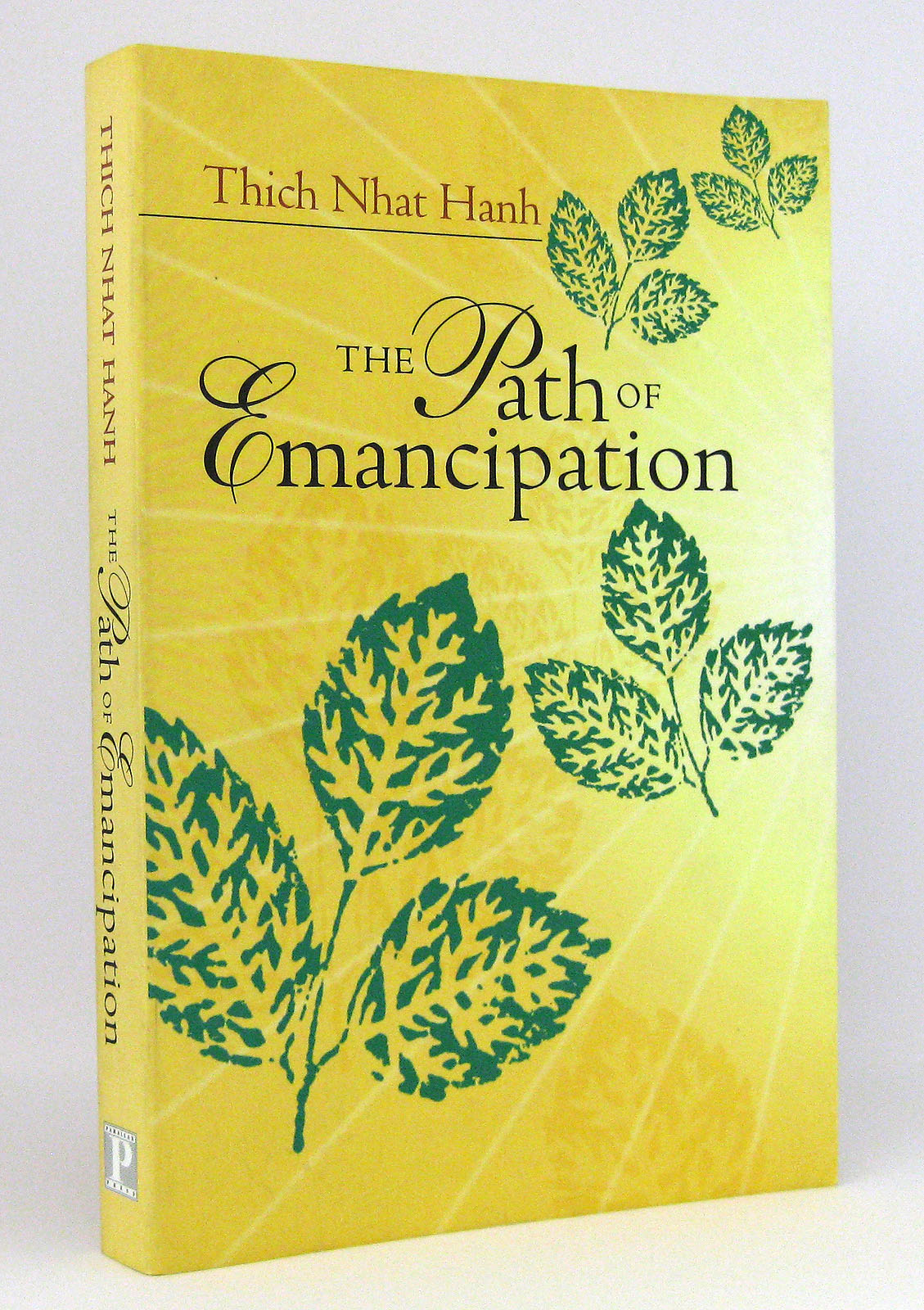 The Path of Emancipation : Talks from a 21-Day Mindfulness Retreat - Nhat Hanh, Thich