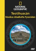 National Geographic: Teotihuacán - Mexikos rätselhafte Pyramiden
