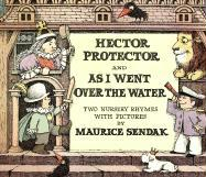 Hector Protector and as I Went Over the Water: Two Nursery Rhymes