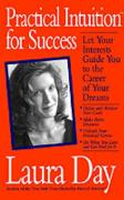 Practical Intuition for Success: A Step-By-Step Program to Increase Your Wealth Today