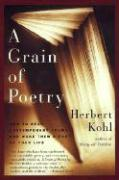 A Grain of Poetry: How to Read Contemporary Poems and Make Them a Part of Your Life