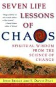 Seven Life Lessons of Chaos: Spiritual Wisdom from the Science of Change