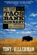 The Great Taos Bank Robbery: And Other True Stories of the Southwest