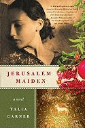 Jerusalem Maiden: A Novel