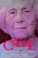 The Crone: Woman of Age, Wisdom, and Power