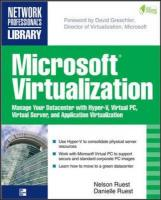 Microsoft Virtualization with Hyper-V