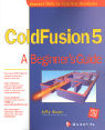 Cold Fusion 5: A Beginner's Guide