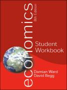 Economics Student Workbook. Damian Ward, David Begg
