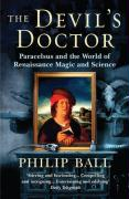 The Devil's Doctor. Philip Ball