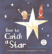How to Catch a Star. Oliver Jeffers