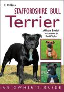 Staffordshire Bull Terrier: An Owner's Guide (Dog Owners Guide)