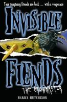 Invisible Fiends - The Crowmaster