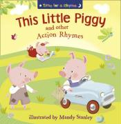 This Little Piggy and Other Action Rhymes