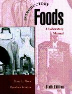 Introductory Foods: A Laboratory Manual