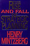 The Rise and Fall of Strategic Planning: Reconceiving Roles for Planning, Plans, Planners