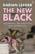 The New Black: Mourning, Melancholia and Depression. Darian Leader
