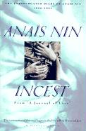 "Incest: From """"A Journal of Love"""" -The Unexpurgated Diary of Anais Nin (1932-1934)"