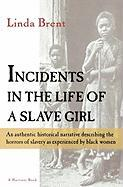 Incidents in the Life of a Slave Girl (Harvest/HBJ Book)