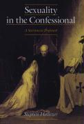 Sexuality in the Confessional: A Sacrament Profaned