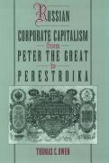 Russian Corporate Capitalism from Peter the Great to Perestroika