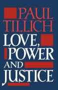 Love, Power, and Justice: Ontological Analysis and Ethical Applications
