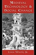 Medieval Technology and Social Change