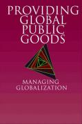 Providing Global Public Goods: Managing Globalization